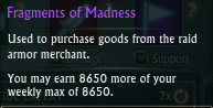 Fragments of Madness Weekly Cap