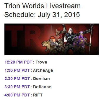 Trion Worlds Livestream Schedule July 31st 2015