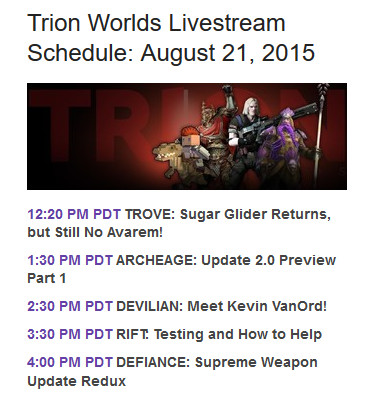 Trion Livestream Schedule August 21st 2015